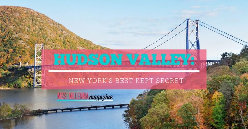 Hudson Valley- New York's Best Kept Secret! fb