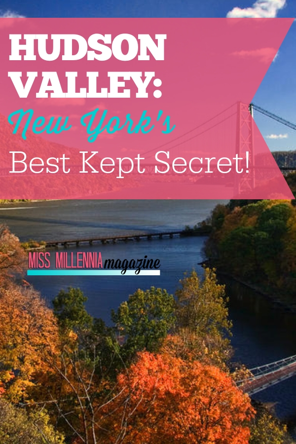 Why shell out your entire paycheck visiting NYC when you can check out the affordable and beautiful Hudson Valley? There's something for everyone to enjoy!
