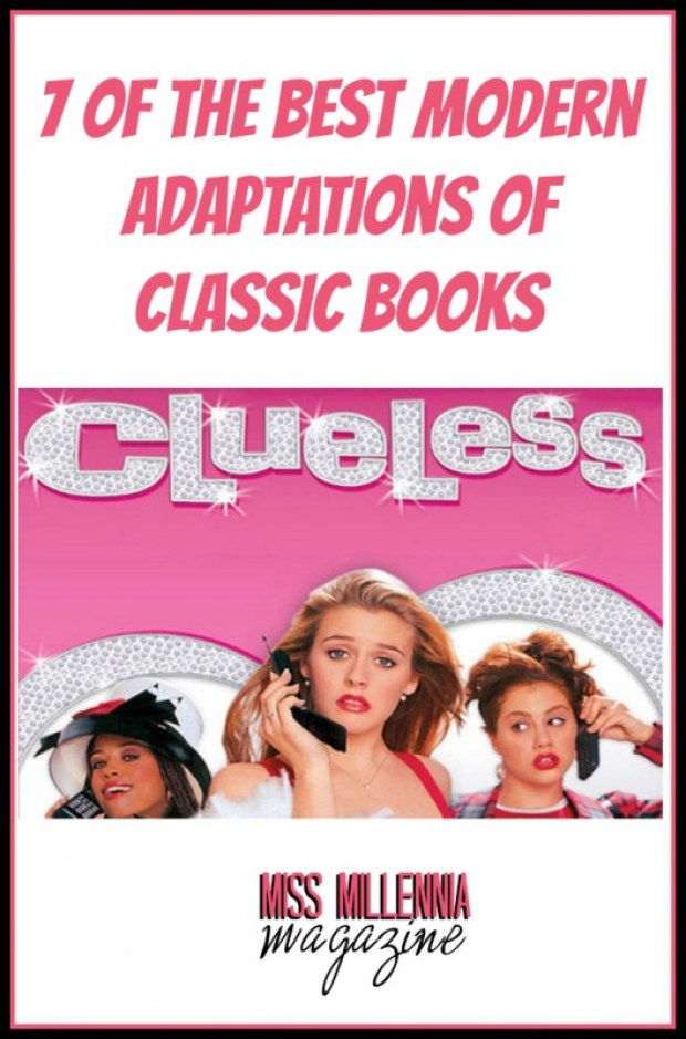 7 of the Best Modern Adaptations of Classic Books