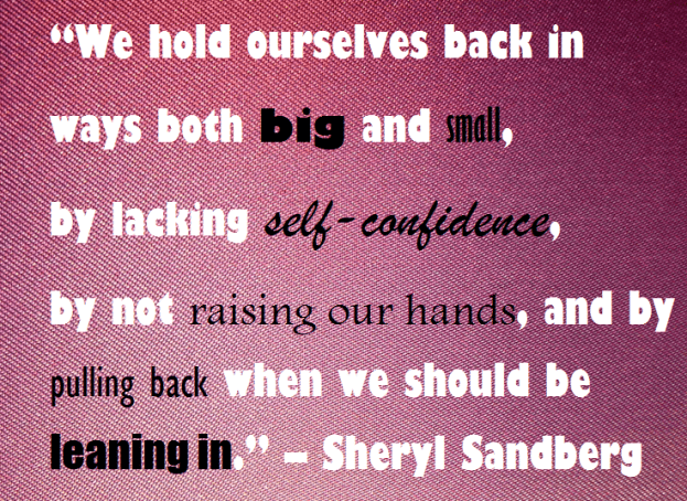 lean in sheryl sandberg quote about working in a male-dominated industry