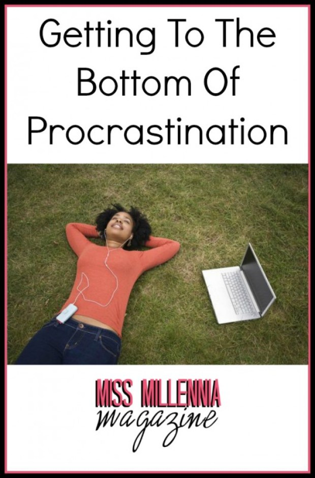 Getting To The Bottom Of Procrastination