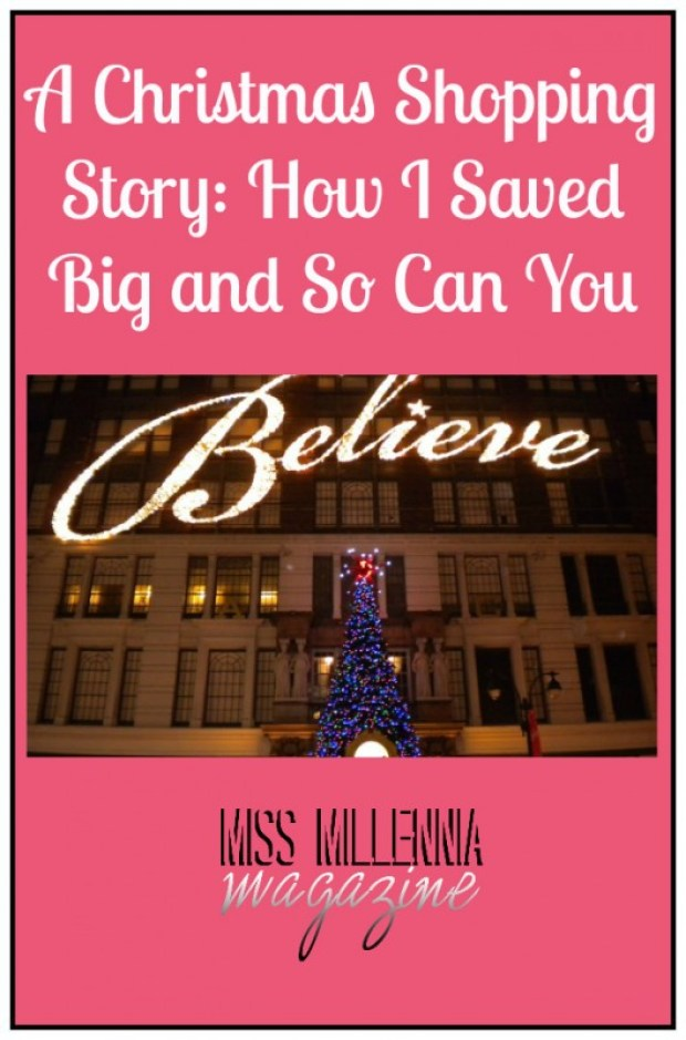 A Christmas Shopping Story: How I Saved Big and So Can You