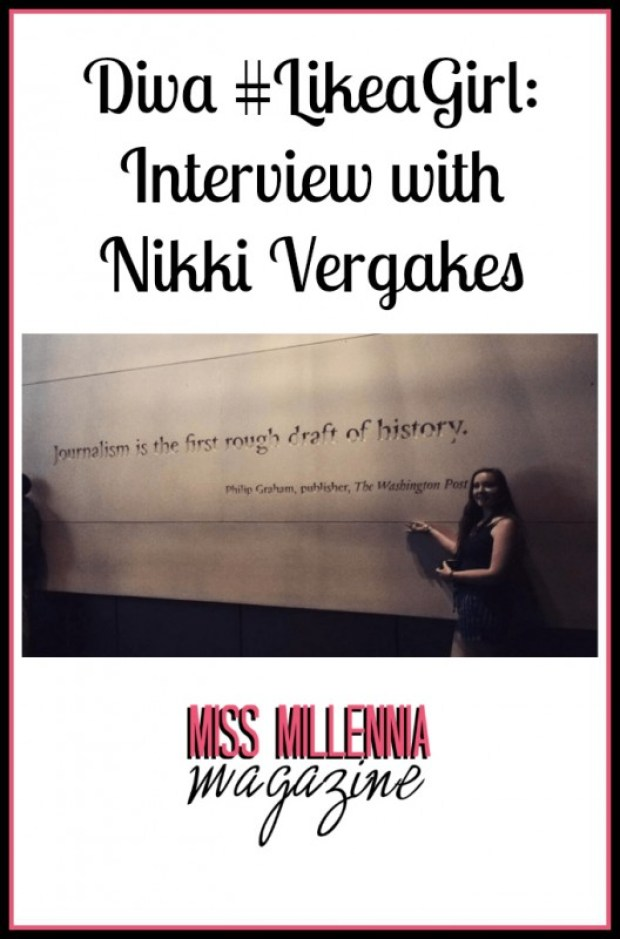Diva #LikeaGirl: Interview with Nikki Vergakes