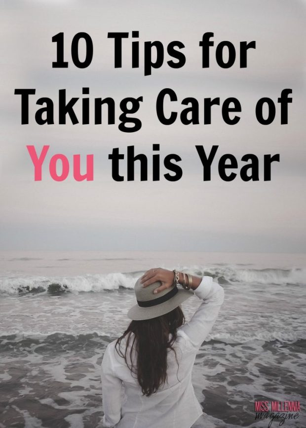 10 Tips for Taking Care of You this Year