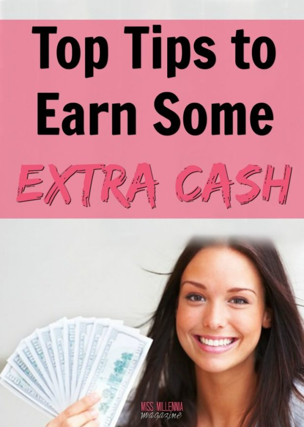 Top Tips to Earn Some Extra Cash!