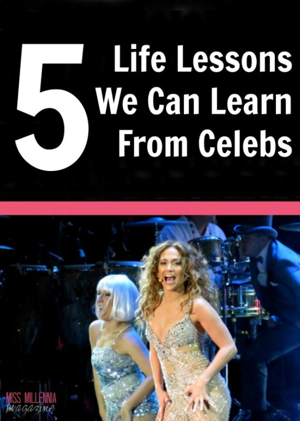 5 Life Lessons We Can Learn From Celebs