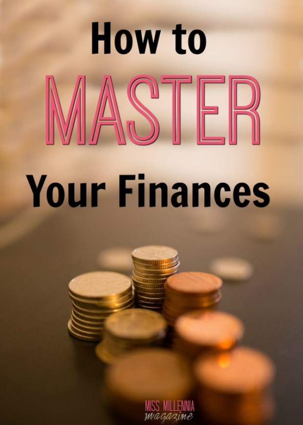 How to Master Your Finances
