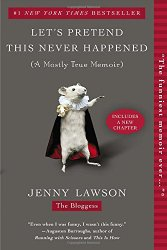 let's pretend this never happened, jenny lawson, fun read, fun books, what to read