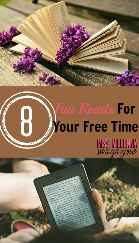 8 Fun Reads For Your Free Time