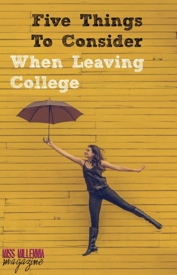 Five Things To Consider When Leaving College