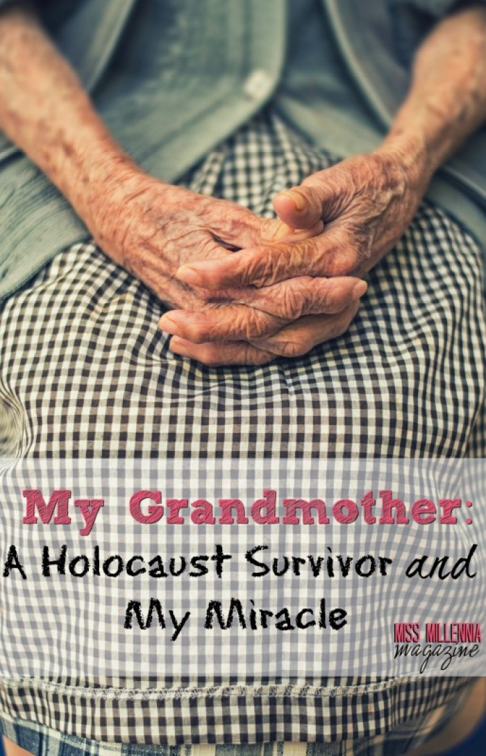 My Grandmother, A Holocaust Survivor, and My Miracle