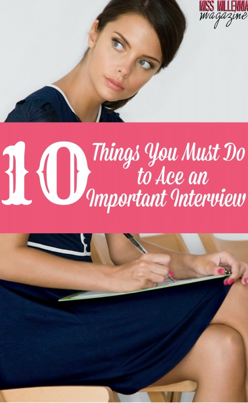 10 Things You Must Do to Ace an Important Interview