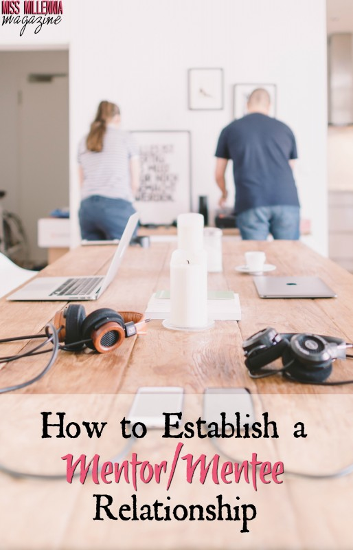 How to Establish a Mentor:Mentee Relationship