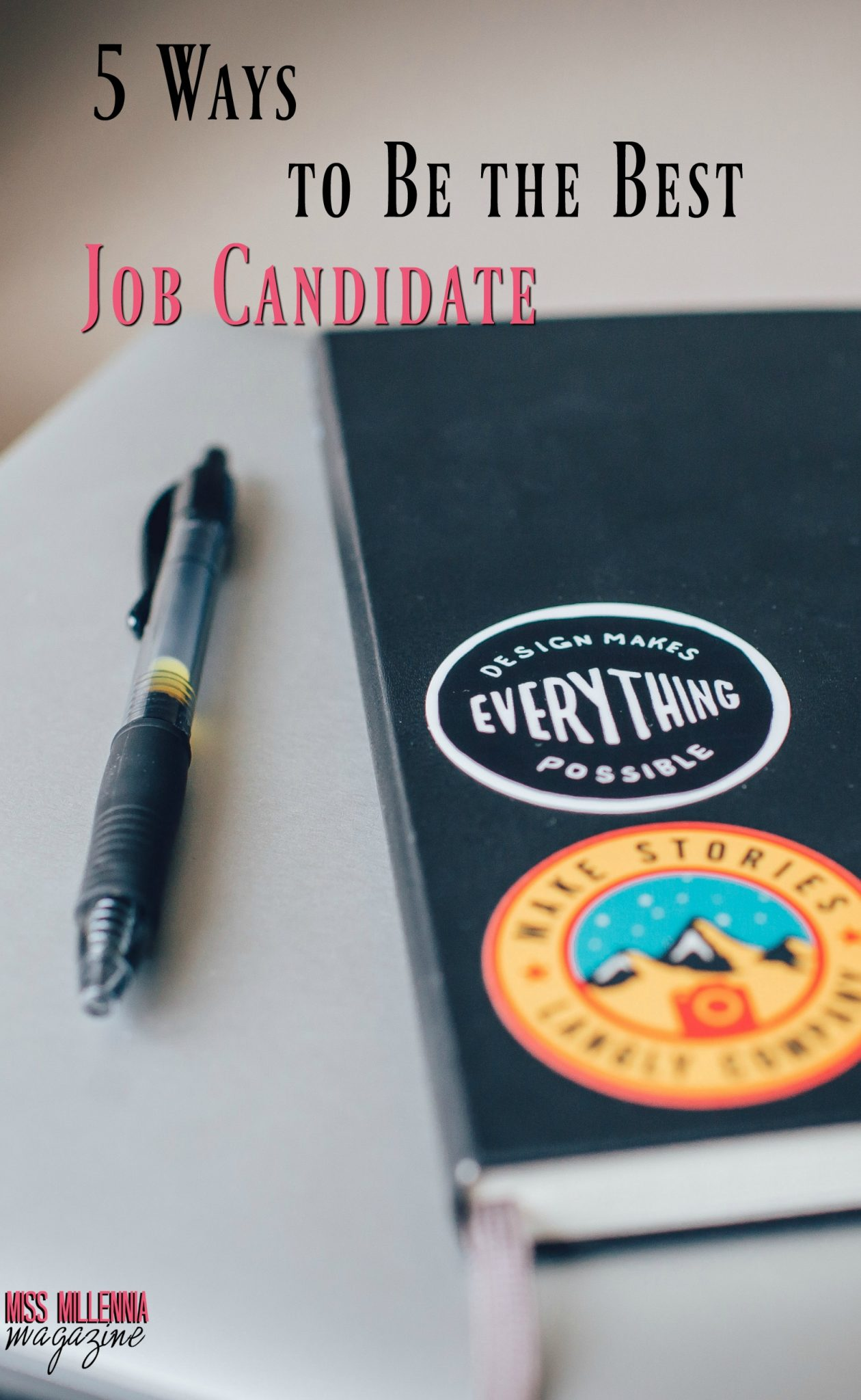 5 Ways to Be the Best Job Candidate