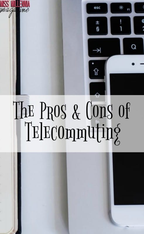 The Pros & Cons of Telecommuting