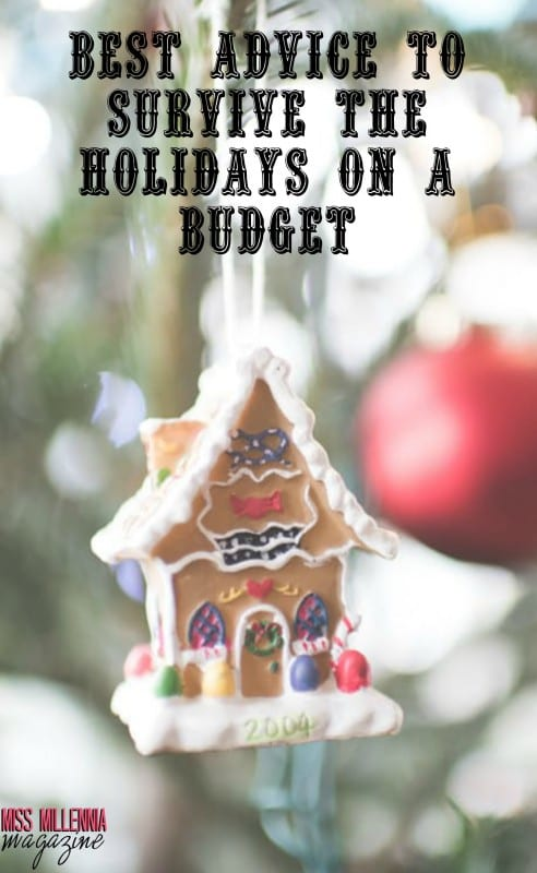 Best Advice to Survive the Holidays on a Budget