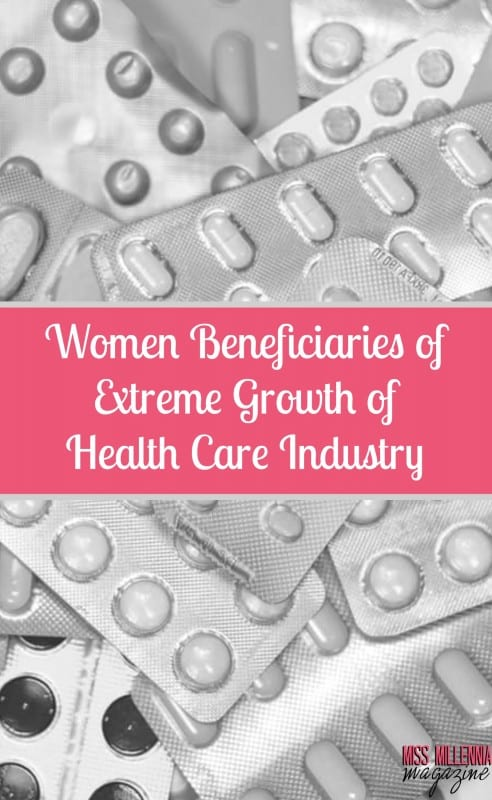 Women Beneficiaries of Extreme Growth of Health Care Industry