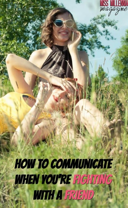 Communication is key when fighting with a friend! So here's how to communicate when you're fighting with a friend.