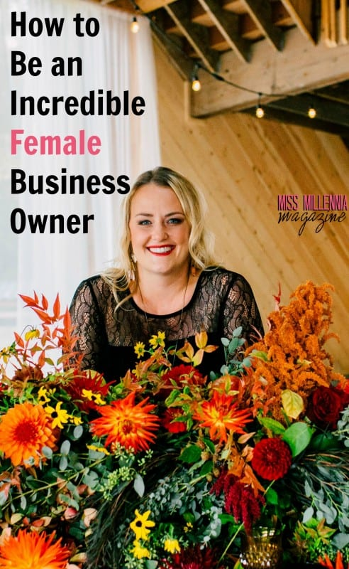 How to Be an Incredible Female Business Owner