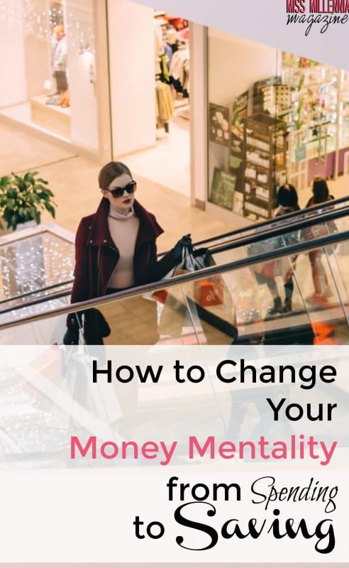 How to Change Your Money Mentality from Spending to Saving