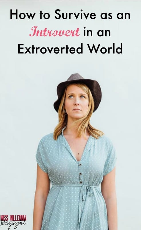 How to Survive as an Introvert in an Extroverted World