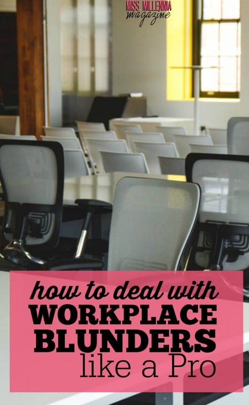 How to Deal with Workplace Blunders like a Pro