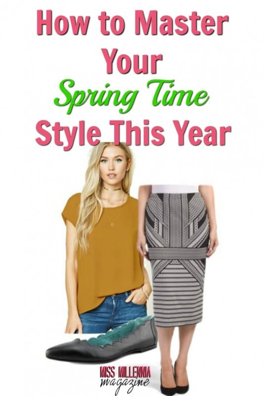 How to Master Your Spring Time Style this Year