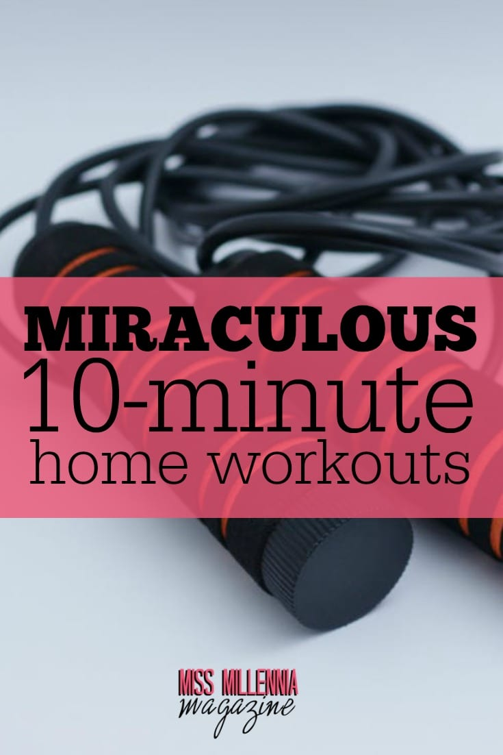 Sedentary lifestyle has a terrible effect on our health and our waistline. Fortunately, there is a way without going to the gym: 10-minute home workouts.
