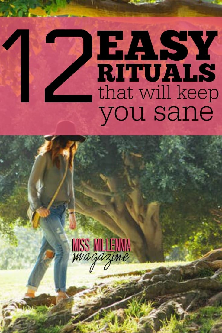 Sanity is precious. Here are twelve easy ways for you to hold onto it. #MissMillMag