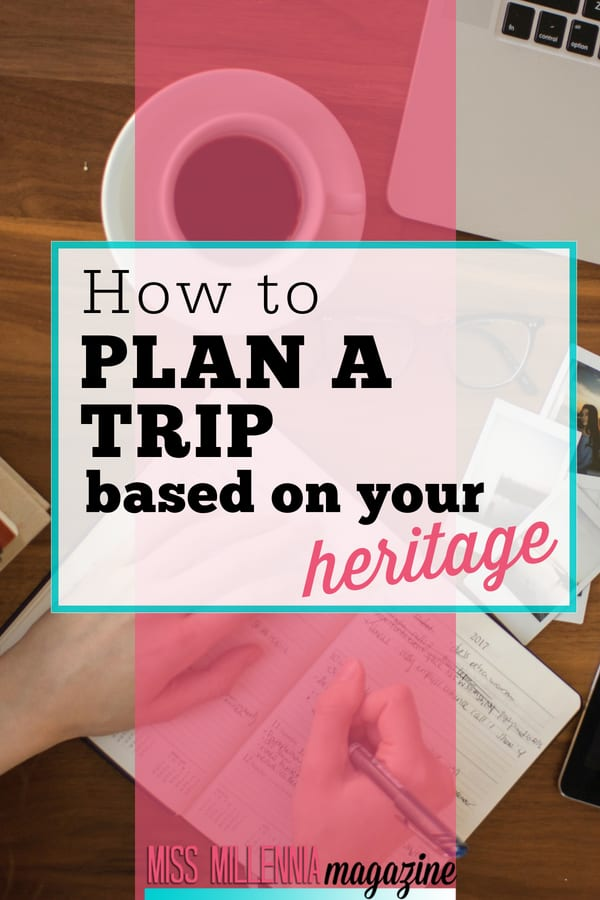 Looking to plan a trip, but not sure where to go? Doing a heritage trip or ancestry travel may be the right avenue to go!