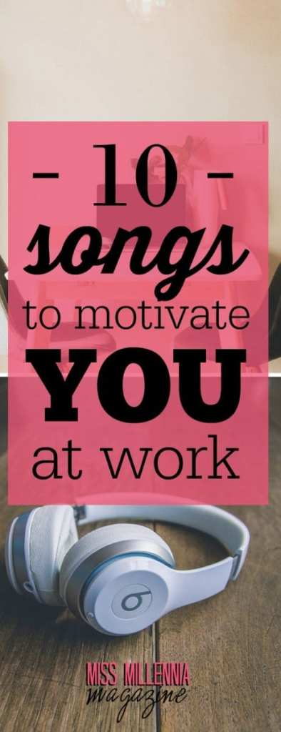Feeling less than enthusiastic about your job? Blast our playlist of inspiring hits that are sure to motivate you at work!
