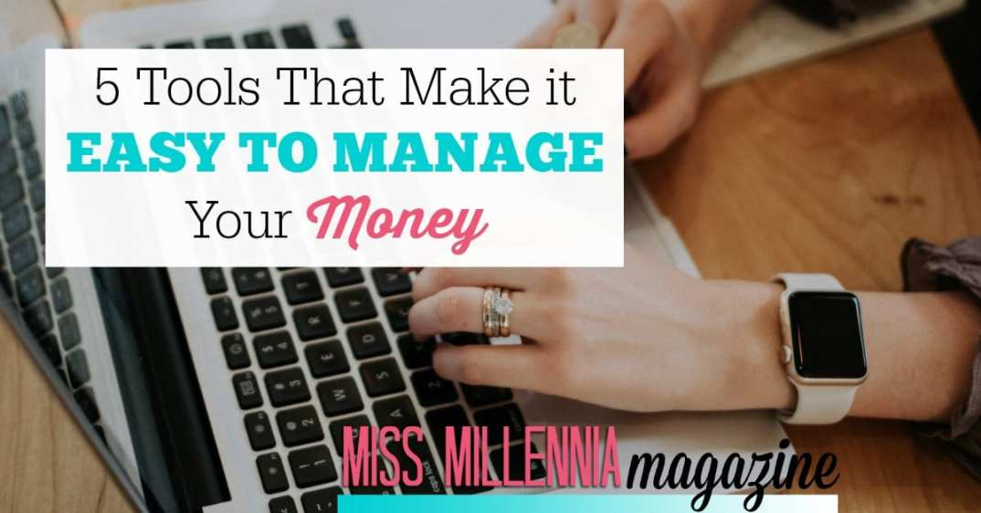 Manage your money with these tools