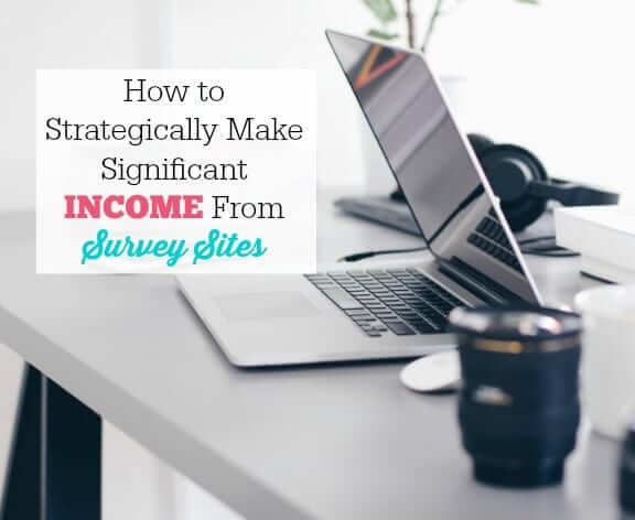 How-to-Strategically-Make-Significant-Income-From-Survey-Sites