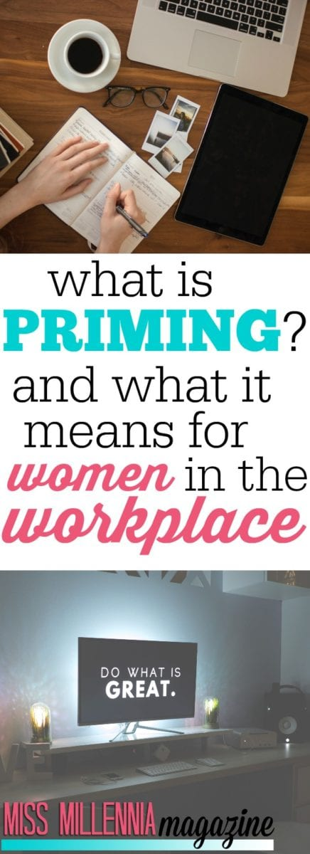 What Is Priming? And What It Means For Women In The Workplace