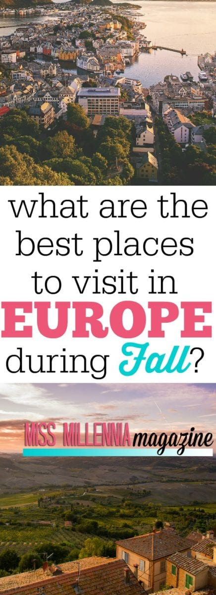 Fall can be a beautiful season. Here are our top ten picks for your next travel, on the best places to visit in Europe during Fall.