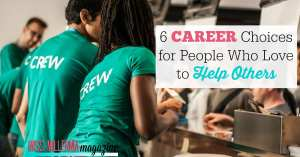 6 Career Choices for People Who Love to Help Others FB