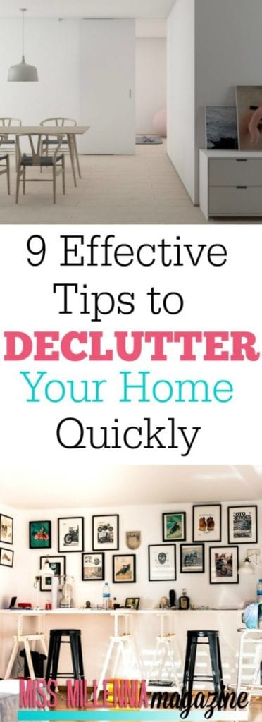 The amount of clutter one can accumulate in their home is baffling. Follow these 9 effective tips to declutter your home quickly.