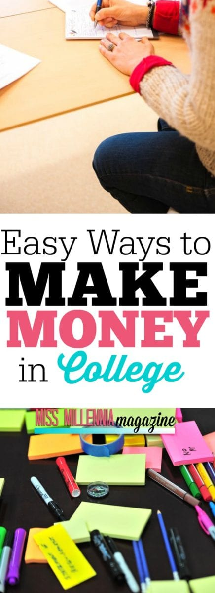 College is stressful and I bet we can all agree it is probably the most broke time of your life. Check out these few easy ways to make money in college!