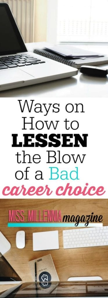 It's hardly something you can recover from in just a weekend, but here are a few ways to lessen the blow and come to grips with your bad career choice.