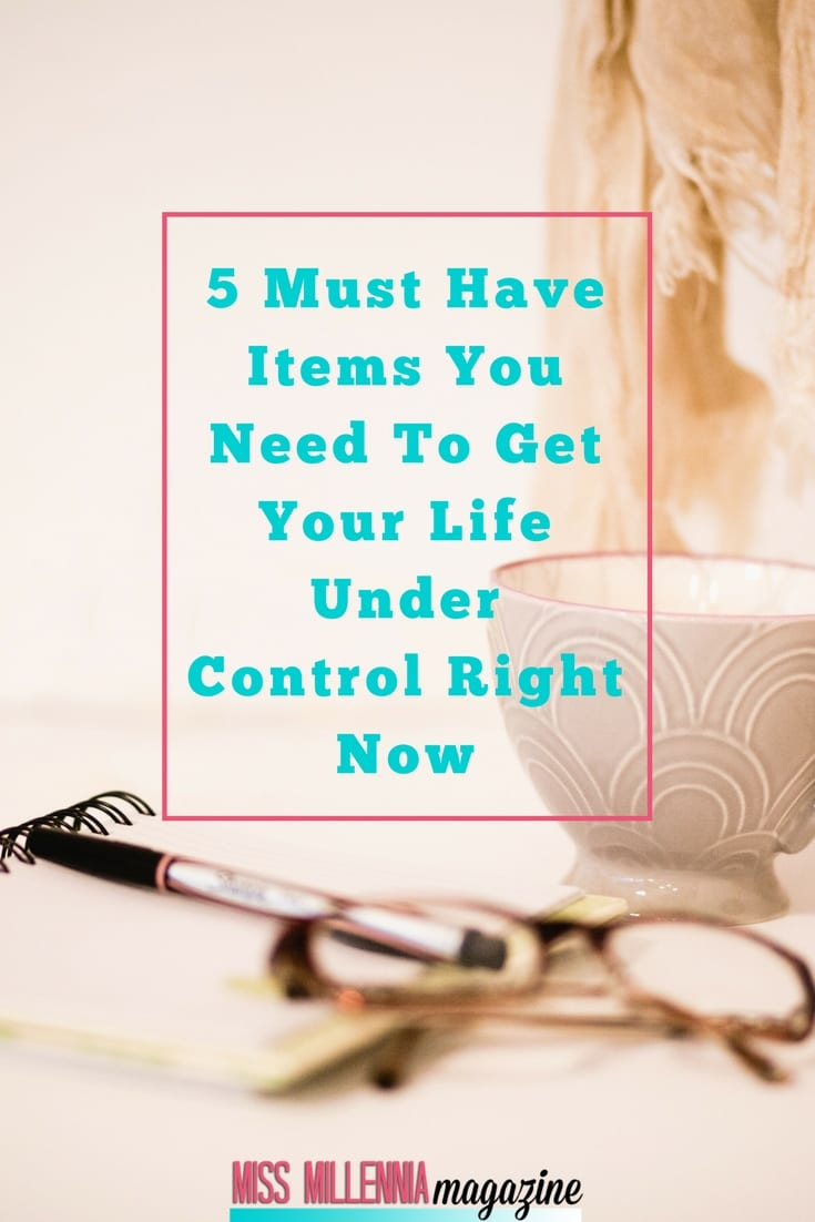 Having it all together can be very hard. IWell, have no fear! Check out these 5 must-have items you need in order to get your life under control right now!