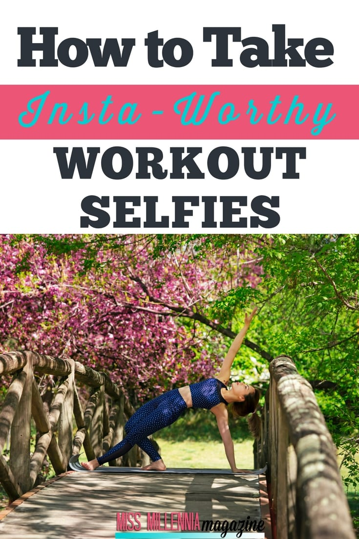 Workout selfies are empowering. Not only are you showing off your dedication to physical fitness, but you're also showing that your embrace your body.