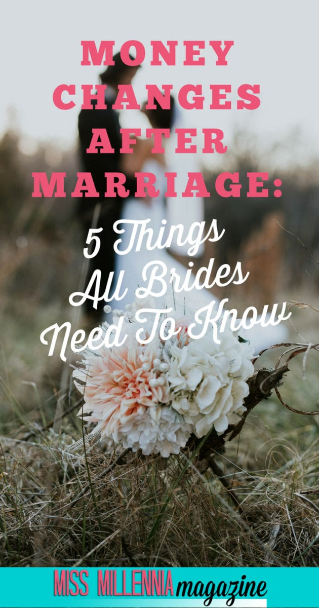 Tying the knot changes your life in a lot of ways. Did you know that marriage affects your finances, too? Learn how in this post!