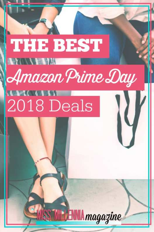 the best amazon prime day 2018 deals miss milennia magazine. Black Bedroom Furniture Sets. Home Design Ideas