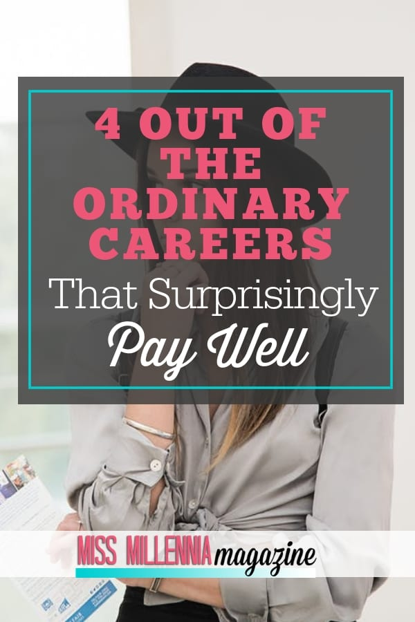 Having out of the ordinary careers often comes with substantial benefits. Here are 4 career options that are anything but boring.