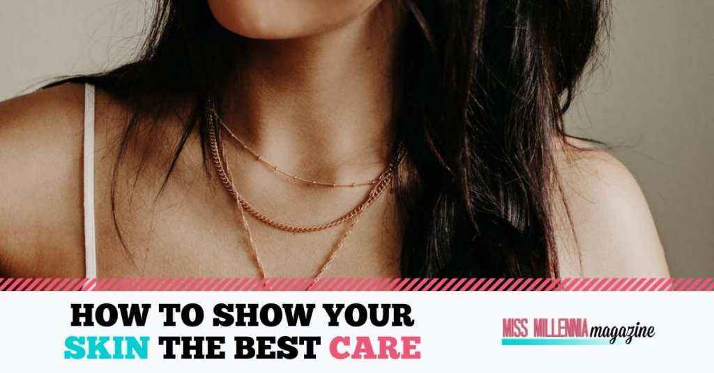 How To Show Your Skin the Best Care fb