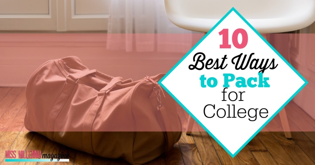 10 Best Ways to Pack for College