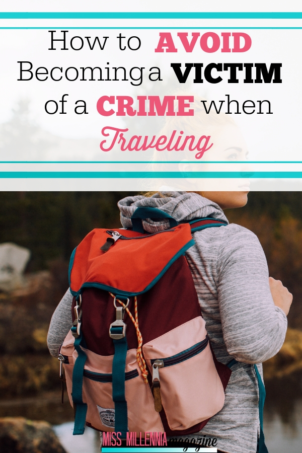 How to Avoid Becoming a Victim of a Crime When Traveling pinterest