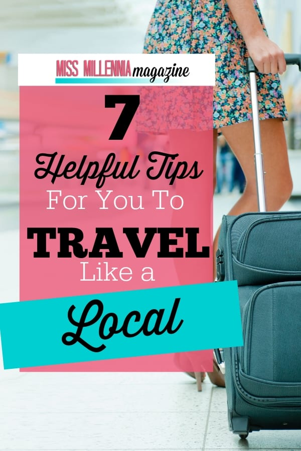 7 Helpful Tips For You To Travel Like a Local pin