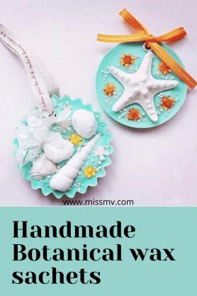DIY Handmade botanical scented wax sachets