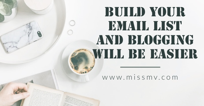 Build your email list to ace your blogging business